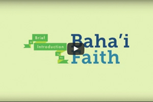 A Brief Introduction to the Baha'i Faith