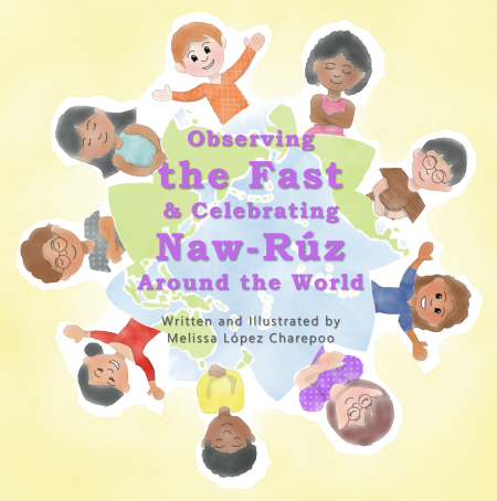 Observing the Fast and Celebrating Naw-Ruz Around the World 450x454